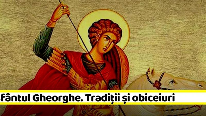 Sfântul Gheorghe. Tradiții și obiceiuri. Ce trebuie să faci în această zi de sărbătoare