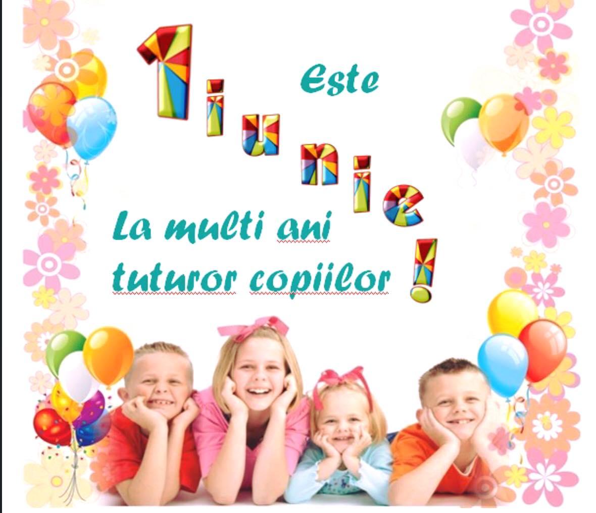 1 Iunie, Ziua  Internaţională a Copilului
