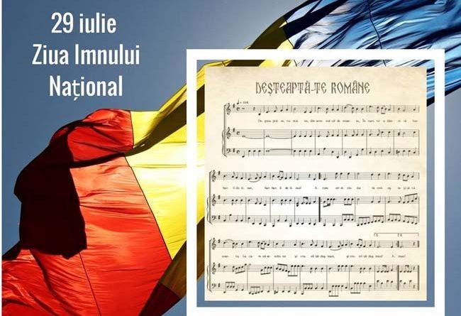 """PROGRAMUL  Manifestărilor dedicate  """"ZILEI  IMNULUI NAŢIONAL AL ROMÂNIEI"""" JOI – 29 Iulie 2021"""