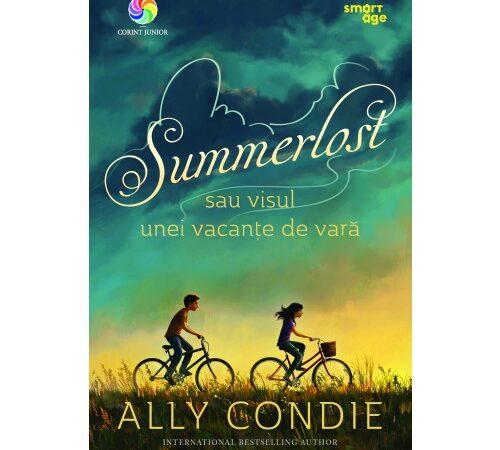 CARTEA ZILEI – Summerlost sau visul unei vacanţe de vară