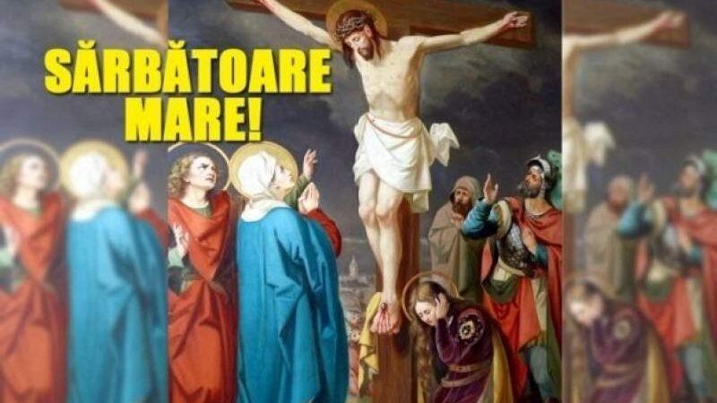 Înălţarea Sfintei Cruci, sărbătoare mare 14 septembrie 2021